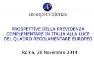 Workshop IORP II - Prospettive della previdenza complementare alla luce del quadro regolamentare europeo