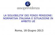 La solvibilità dei fondi pensione: normativa Italiana e situazione in ambito UE