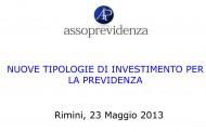 Nuove tipologie di investimento per la previdenza