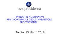 Seminario di studi: I prodotti alternativi per i portafogli degli investitori professionali