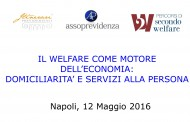 Il Welfare come motore dell'economia: domiciliarità e servizi alla persona